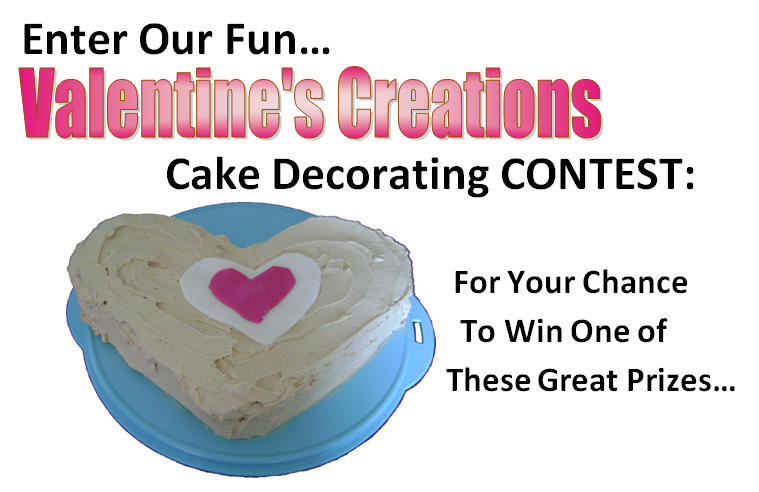 Cake Decorating Contest Categories : Valentine s Day Creations CONTEST - Now Open!!!